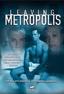 Leaving Metropolis (Leaving Metropolis)