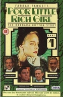 Pobre Menina Rica: A História de Barbara Hutton (Poor Little Rich Girl: The Barbara Hutton Story)