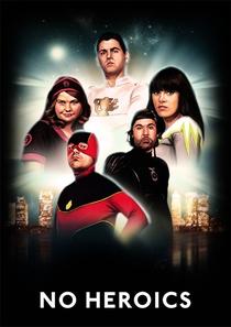 No Heroics (1ª Temporada) - Poster / Capa / Cartaz - Oficial 1