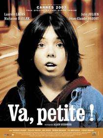 Va, petite! - Poster / Capa / Cartaz - Oficial 1
