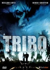 A Tribo  - Poster / Capa / Cartaz - Oficial 4