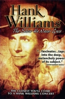 Hank Williams: The Show He Never Gave (Hank Williams: The Show He Never Gave)