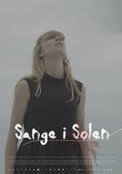 Songs in the Sun (Sange i solen)