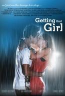 Ganhar Aquela Menina (Getting that Girl)