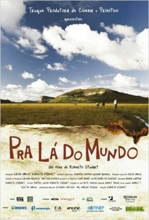 Pra Lá do Mundo - Poster / Capa / Cartaz - Oficial 1