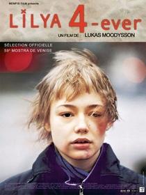 Para Sempre Lilya - Poster / Capa / Cartaz - Oficial 1