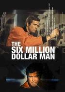 O Homem de Seis Milhões de Dólares (The Six Million Dollar Man)