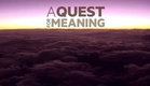 A Quest for Meaning - trailer