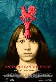 Antes Que Cante El Gallo - Poster / Capa / Cartaz - Oficial 1