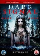 Dark Signal (Dark Signal)