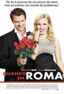 Quando em Roma - Poster / Capa / Cartaz - Oficial 2