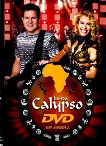 Banda Calypso ao Vivo em Angola - Poster / Capa / Cartaz - Oficial 1