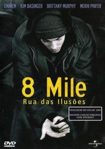 8 Mile: Rua das Ilusões - Poster / Capa / Cartaz - Oficial 3