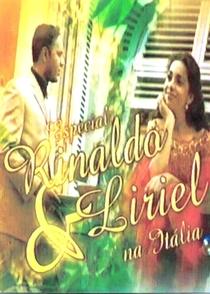 Especial Rinaldo & Liriel na Itália - Poster / Capa / Cartaz - Oficial 1