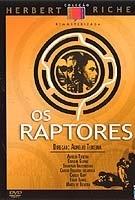 Os Raptores - Poster / Capa / Cartaz - Oficial 1
