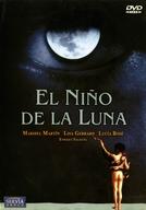 A Criança da Lua (El niño de la luna )