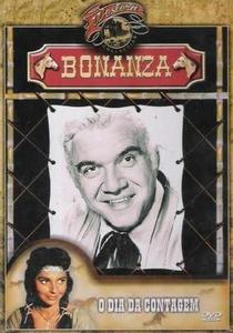 Bonanza - O Dia da Contagem - Poster / Capa / Cartaz - Oficial 1