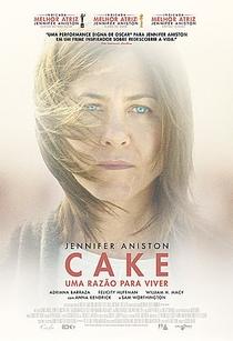 Cake - Uma Razão Para Viver - Poster / Capa / Cartaz - Oficial 3