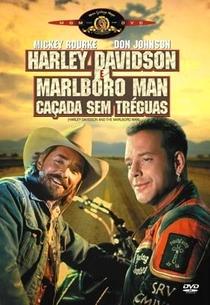Harley Davidson e Marlboro Man - Caçada Sem Tréguas - Poster / Capa / Cartaz - Oficial 1