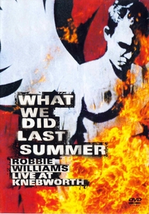 Robbie Williams: What We Did Last Summer - Poster / Capa / Cartaz - Oficial 1