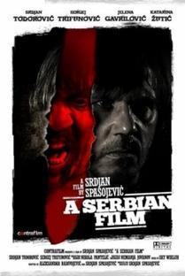 A Serbian Film - Terror Sem Limites - Poster / Capa / Cartaz - Oficial 5