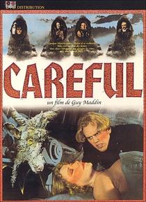 Careful  - Poster / Capa / Cartaz - Oficial 1