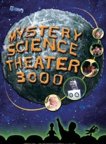 Mystery Science Theater 3000 - Poster / Capa / Cartaz - Oficial 1