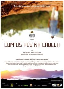 Com Os Pés Na Cabeça - Poster / Capa / Cartaz - Oficial 1