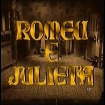 A Verdadeira História de Romeu e Julieta   - Poster / Capa / Cartaz - Oficial 1