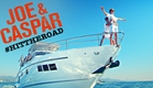 JOE & CASPAR HIT THE ROAD - Official Trailer