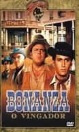 Bonanza - O Vingador (Bonanza - The Avenger)