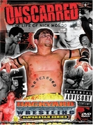 Unscarred: The Life Of Nick Mondo (Unscarred: The Life Of Nick Mondo)