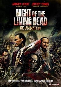 A Noite dos Mortos Vivos: Re-Animação - O Início do Fim - Poster / Capa / Cartaz - Oficial 1
