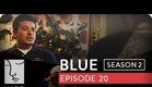Blue | Season 2, Ep. 20 of 26 | Feat. Julia Stiles | WIGS