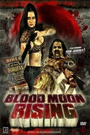 Blood Moon Rising (Blood Moon Rising)