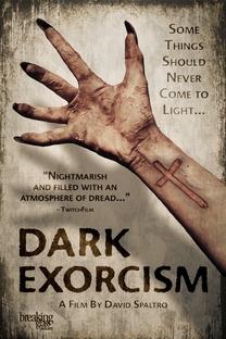Dark Exorcism - Poster / Capa / Cartaz - Oficial 1