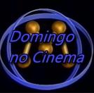 Domingo No Cinema (TV Manchete) (Domingo No Cinema (TV Manchete))
