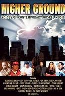 Higher Ground: Voices of Contemporary Gospel Music (Higher Ground: Voices of Contemporary Gospel Music)