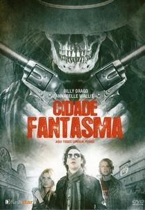 Cidade Fantasma - Poster / Capa / Cartaz - Oficial 1
