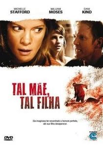 Tal Mãe, Tal Filha - Poster / Capa / Cartaz - Oficial 1