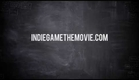 Indie Game: The Movie - Special Edition