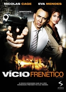 Vício Frenético (Bad Lieutenant: Port of Call New Orleans)