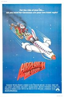 Apertem os Cintos, o Piloto Sumiu! - 2ª Parte - Poster / Capa / Cartaz - Oficial 4