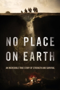 No Place on Earth - Poster / Capa / Cartaz - Oficial 2