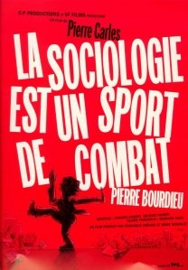 Pierre Bourdieu - A Sociologia é um esporte de combate - Poster / Capa / Cartaz - Oficial 1