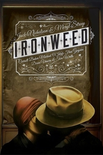 Ironweed - Poster / Capa / Cartaz - Oficial 3