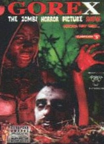 Gorex: The Zombi Horror Picture Show - Poster / Capa / Cartaz - Oficial 1