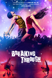 Breaking Through - Poster / Capa / Cartaz - Oficial 1