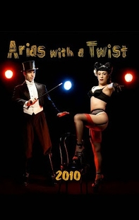 Arias with a Twist - Poster / Capa / Cartaz - Oficial 1