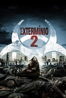 Extermínio 2 (28 Weeks Later)